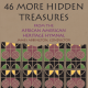 46 More Hidden Treasures