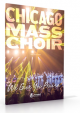 Chicago Mass Choir - We Give You Praise Songbook