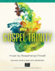 Gospel Trinity - Music by Rosephanye Powell